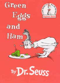 Green eggs and ham / by Dr. Seuss.